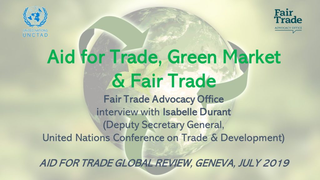 Aid for Trade, Green Market & Fair Trade: Interview with Isabelle Durant